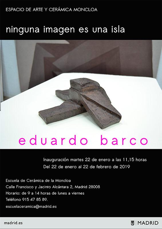 Eduardo Barco Exposición Escuela Cerámica